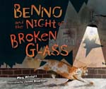 benno and the night of the broken glass gelett burgess children's book awards