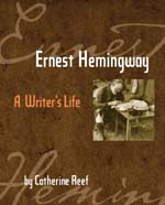 ernest hemingway a writers life gelett burgess children's book awards