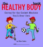 the healthy body book gelett burgess children's book awards