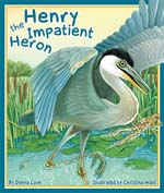 henry the impatient heron gelett burgess children's book awards